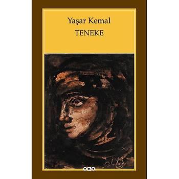 Teneke - Yaþar Kemal - Yapý Kredi Yayýnlarý