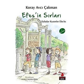 Efes'in Sýrlarý - Koray Avcý Çakman - Kýrmýzý Kedi