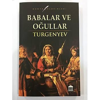 Babalar ve Oðullar - Turgenyev - PanamaYayýnlarý