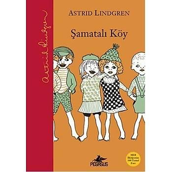 Þamatalý Köy - Astrid Lindgren - Pegasus Yayýnlarý