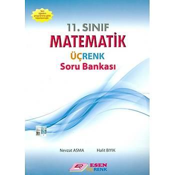 Esen Üçrenk 11.Sýnýf Matematik Soru Bankasý (Yeni Müfredat)