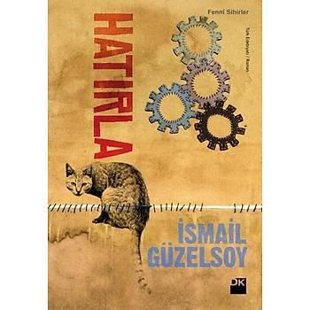 Hatýrla - Ýsmail Güzelsoy - Doðan Kitap