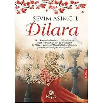 Dilara - Sevim Asýmgil - Hayat Yayýnlarý