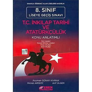 Esen LGS 8.Sýnýf T.C.Ýnkýlap Tarihi ve Atatürkçülük Konu Anlatým