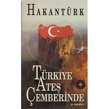 Türkiye Ateþ Çemberinde - Hakan Türk - Akademi TV. Programcýlýk