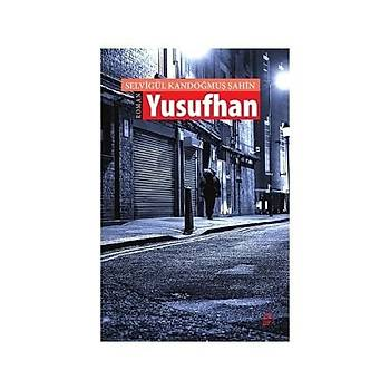 Yusufhan -Kandoðmuþ Þahin -Okur Kitaplýðý