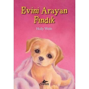Evini Arayan Fýndýk - Holly Webb - Pegasus