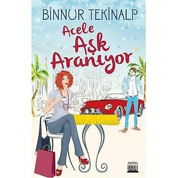 Acele Aþk Aranýyor - Binnur Tekinalp
