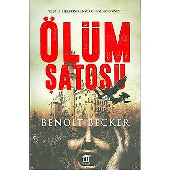 Ölüm Þatosu - Benoit Becker - Olympia Yayýnlarý