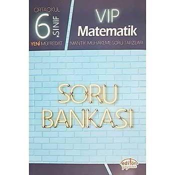 Editör 6.Sýnýf VIP Matematik Soru Bankasý (Yeni Müfredat)