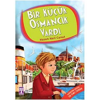 Bir Küçük Osmancýk Vardý - Hasan Nail Canat - Genç Timaþ