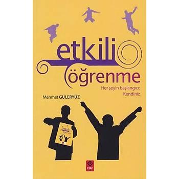 Etkili Öðrenme - Mehmet Güleryüz - Etap Yayýnevi