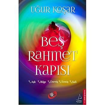 Beþ Rahmet Kapýsý - Uður Koþar - Destek Yayýnlarý