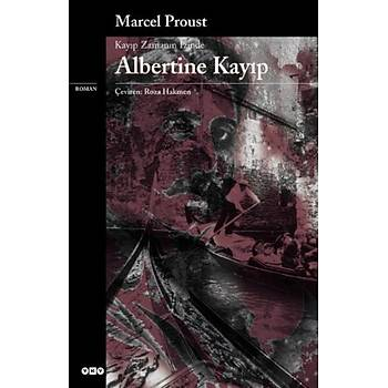 Albertine Kayýp -  Marcel Proust -  Yapý Kredi Yayýnlarý