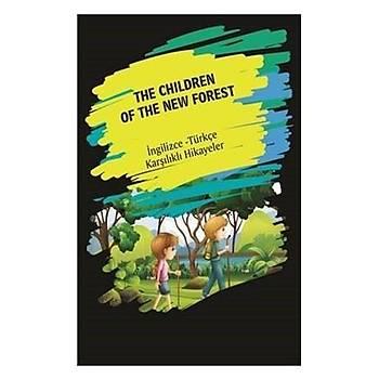 The Children Of The New Forest (Ýngilizce Türkçe Karþýlýklý Hikayeler) - Kolektif - Dorlion Yayýnevi