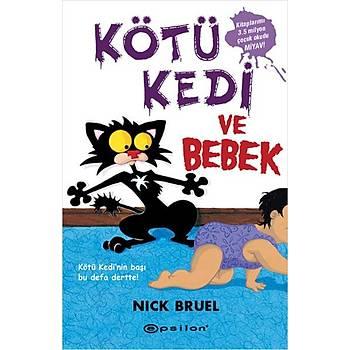 Kötü Kedi ve Bebek - Nick Bruel - Epsilon Yayýnevi