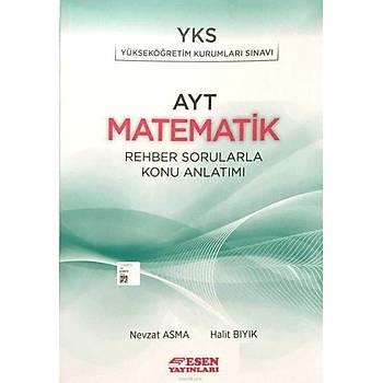 Esen AYT Matematik Rehber Sorularla Konu Anlatýmý (2019 YKS)