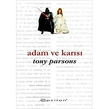 Adam ve Karýsý Tony Parsons  Epsilon Yayýnevi