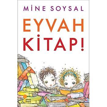 Eyvah Kitap! - Mine Soysal - Günýþýðý Kitaplýðý