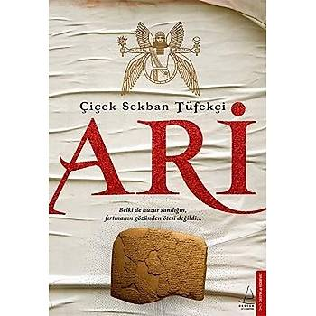 Ari - Çiçek Sekban Tüfekçi - Destek Yayýnlarý