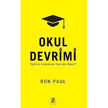 Okul Devrimi - Ron Paul - Zodyak Yayýnlarý