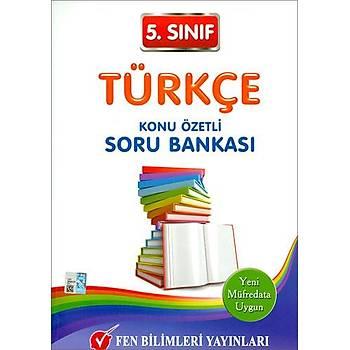Fen 5. Sýnýf Türkçe Konu Özetli Soru Bankasý