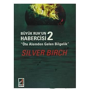 Büyük Ruhun Habercisi 2 - Silver Birch - Onbir Yayýnlarý