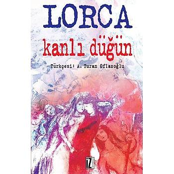 Kanlý Düðün - Federico Garcia Lorca - Ýz Yayýncýlýk