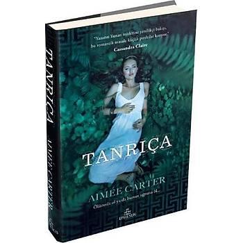 Tanrýça - Aimee Carter - Ephesus Yayýnlarý