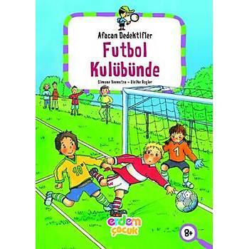 Afacan Dedektifler Futbol Kulübünde - Slmone Veenstra - Erdem Çocuk