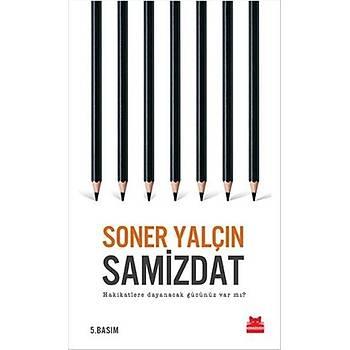 Samizdat - Soner Yalçýn - Kýrmýzý Kedi