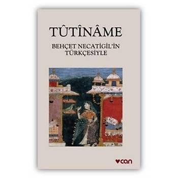 Tutiname - Behçet Necatigil - Can Yayýnlarý