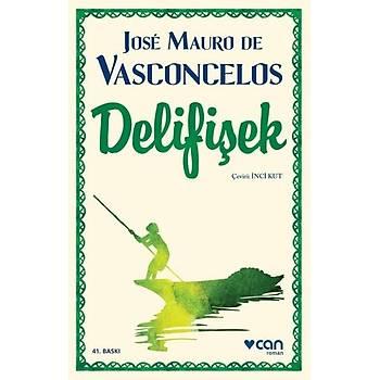 Delifiþek - Jose Mauro de Vasconcelos - Can Yayýnlarý
