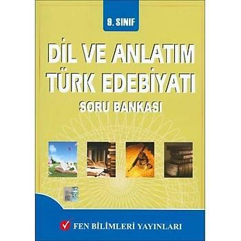 Fen Bilimleri 9.Sýnýf Dil Anlatým Türk Edebiyatý Soru Bankasý