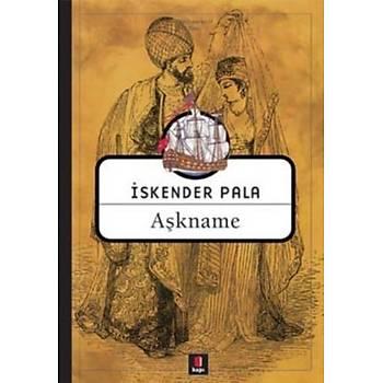 Aþkname - Ýskender Pala - Kapý Yayýnlarý