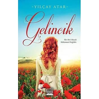 Gelincik - Yýlçay Atar - Anatolia Kitap