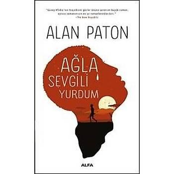 Aðla Sevgili Yurdum - Alan Paton - Alfa Yayýncýlýk