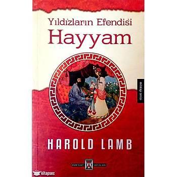 Yýldýzlarýn Efendisi Hayyam - Harold Lamb - Kum Saati Yayýnlarý