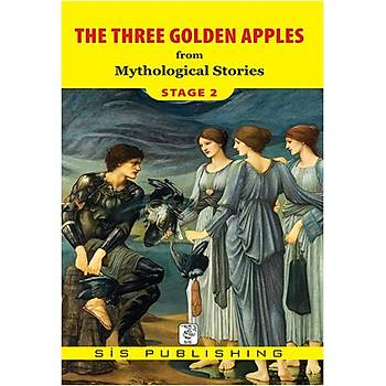 Three Golden Apples : Stage 2 Mythological Stories  Sis Publishing