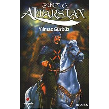 Sultan Alparslan - Yýlmaz Gürbüz - Sinemis Yayýnlarý