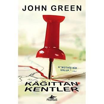 Kaðýttan Kentler - John Green - Pegasus Yayýnlarý