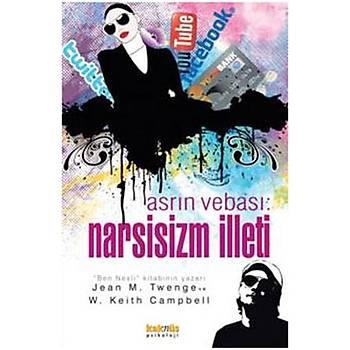 Asrýn Vebasý: Narsisizm Ýlleti - Jean M. Twenge - Kaknüs Yayýnlarý