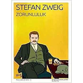 Zorunluluk - Stefan Zweig - Puslu Yayýncýlýk