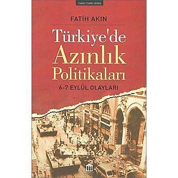 Türkiye`de Azýnlýk Politikalarý - Fatih Akýn - Olympia Yayýnlarý