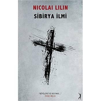 Sibirya Ýlmi - Nicolai Lilin - Altýn Bilek Yayýnlarý