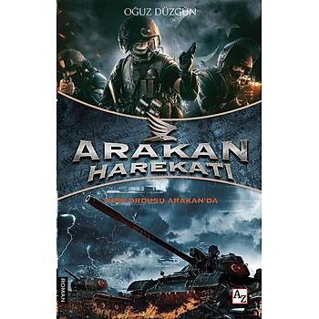 Arakan Harekatý - Oðuz Düzgün - AZ Kitap