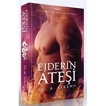 Ejderin Ateþi - G. A. Aiken - Ephesus Yayýnlarý