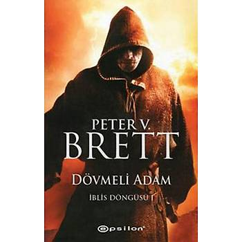 Dövmeli Adam - Peter V. Brett - Epsilon Yayýnlarý