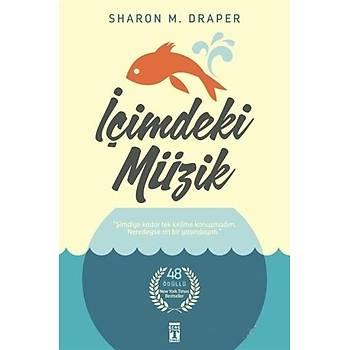 Ýçimdeki Müzik (Ciltli) - Sharon M. Draper - Genç Timaþ