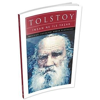 Maviçatý Yayýnlarý - Ýnsan Ne ile Yaþar - Lev Nikolayeviç Tolstoy